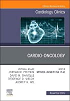 Cardio-Oncology, An Issue of Cardiology Clinics (Volume 37-4) (The Clinics: Internal Medicine, Volume 37-4)