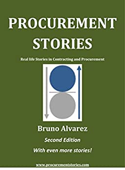 Procurement Stories first edition: Real Life Stories in Procurement by [Bruno Alvarez]