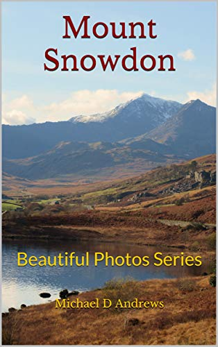 Mount Snowdon: Beautiful Photos Series