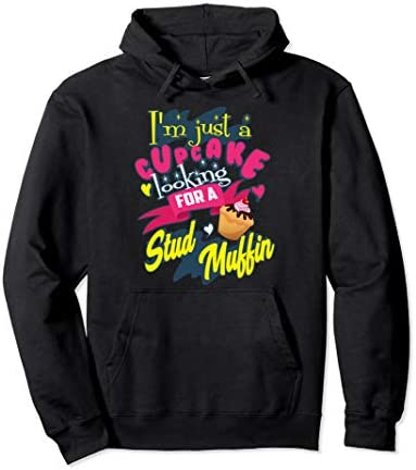 Funny I m Just A Cupcake Looking For Stud Muffin Gift Pullover Hoodie product image