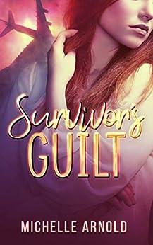 Survivor's Guilt by [Michelle Arnold]