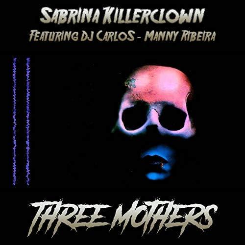 Sabrina Killerclown feat. DJ Carlos & Manny Ribeira