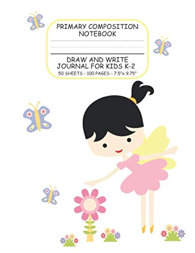 Primary Composition Notebook: Draw and Write Journal for Kids K-2 | Top Blank, Bottom Lined With Dotted Mid-Line and Thick Black Baseline | 50 ... (Yellow Winged Fairy) (Composition Notebooks)