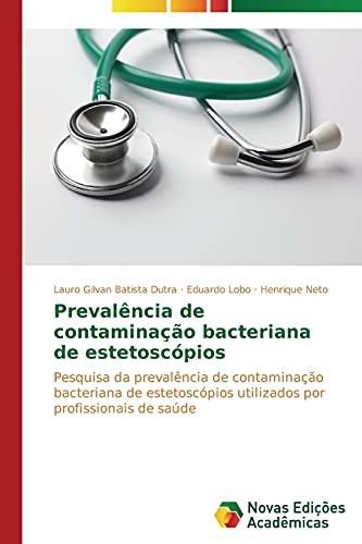 Prevalência de contaminação bacteriana de estetoscópios
