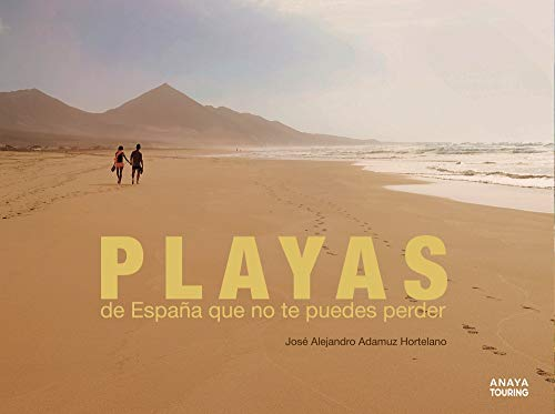 Playas de España que no te puedes perder (Guías Singulares)