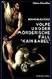 Volpe und der mörderische Fall Kain und Abel