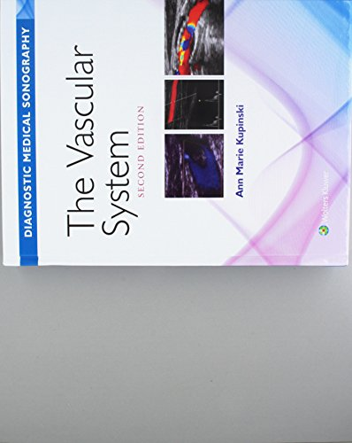 Diagnostic Medical Sonography/ The Vascular System 2e with Student Workbook Package