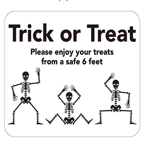 Trick Or Treat Social Distancing Sign for Halloween'Trick Or Treat Please Enjoy Your Treats from a Safe 6 Feet' 10 x 8 Vinyl Adhesive Removable Wall Decal Safety Halloween Sign