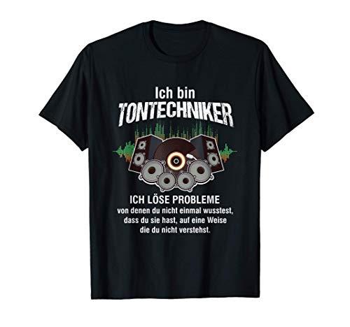 Ich Bin Tontechniker Lautstärke Mischpult Mixer Ton Geschenk T-Shirt