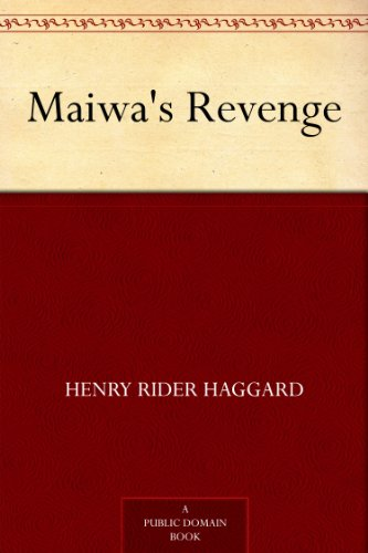 Maiwa's Revenge (English Edition)