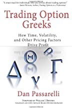Trading Option Greeks: How Time, Volatility, and Other Pricing Factors Drive Profit (Bloomberg Financial)