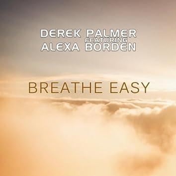 Breathe Easy  (feat. Alexa Borden)