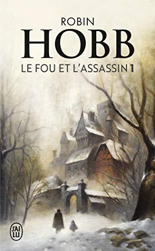 Le Fou et l'Assassin, Tome 1 :