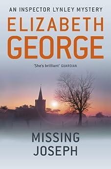 Missing Joseph: An Inspector Lynley Novel: 6 by [Elizabeth George]