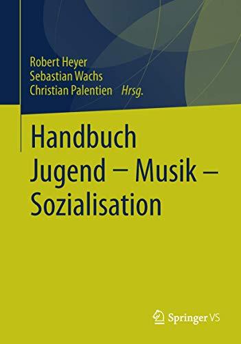 Handbuch Jugend - Musik - Sozialisation