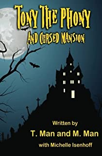 Tony the Phony and Cursed Mansion by Michelle Isenhoff (2014-05-03)