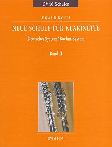 Neue Schule für Klarinette Deutsches System / Boehm-System - Ein zweibändiges Lehrwerk für Unterricht und Selbststudium Band 2 (DV 30071)