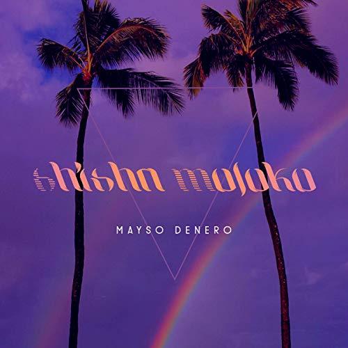 Shisha Moloko [Explicit]