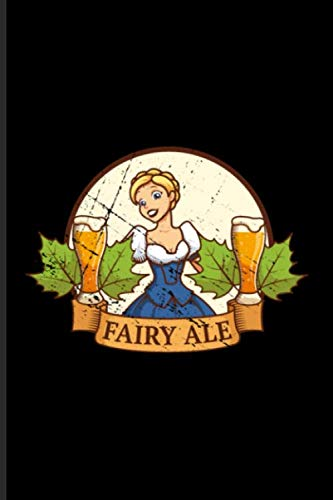 Fairy Ale: Pale Ale Journal   Notebook   Workbook For Indian Pale Ale & Lager Fan - 6x9 - 100 Graph Paper Pages