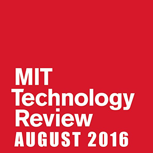 MIT Technology Review, August 2016 audiobook cover art