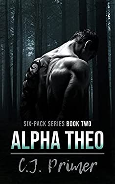 Alpha Theo: six-pack series book two