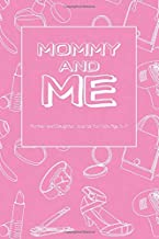 Mommy and Me: Mother & Daughter Journal For kids Age 5 to 7