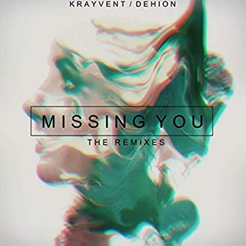 Missing You: The Remixes