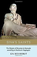 Siva's Saints: The Origins of Devotion in Kannada according to Harihara's Ragalegalu