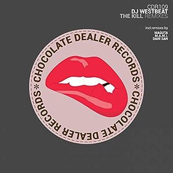 The Kill (The Remixes)