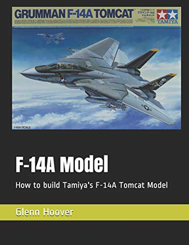 F-14A Model: How to build Tamiya's F-14A Tomcat Model: 8