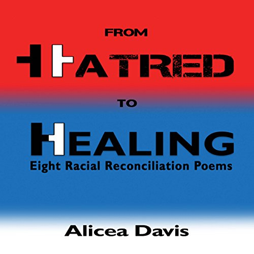 From Hatred to Healing audiobook cover art