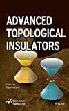 Advanced Topological Insulators (Advanced Material Series)