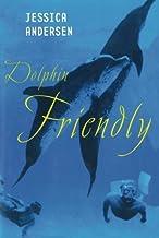 Dolphin Friendly: 1