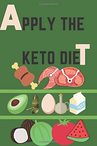 Apply The Keto Diet: 90 days Keto Diet Planner, Change...