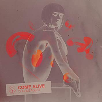 Come Alive (Extended Mix)