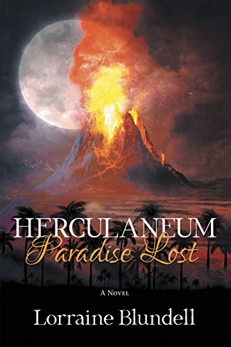 Herculaneum: Paradise Lost by [Lorraine Blundell]