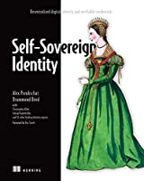 Self-Sovereign Identity: Decentralized digital identity and verifiable credentials