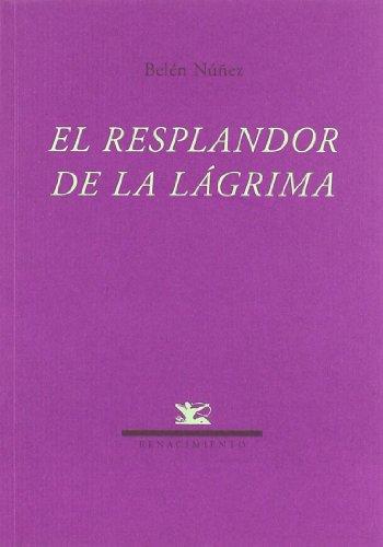 Resplandor De La Lagrima,El (Renacimiento)