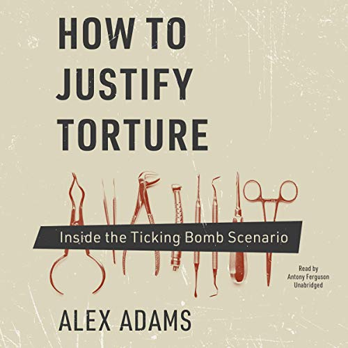 Couverture de How to Justify Torture