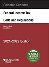 Selected Sections Federal Income Tax Code and Regulations, 2021-2022 (Selected Statutes)