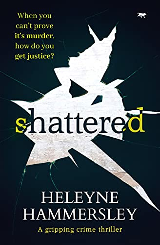Shattered: a gripping crime thriller (DI Kate Fletcher Book 5) (English Edition)