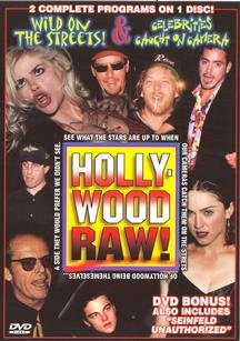 Hollywood Raw! - Wild on the Streets / Celebrities - Caught on Camera [Import USA Zone 1]