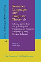 Romance Languages and Linguistic Theory: Selected Papers from the 47th Linguistic Symposium on Romance Languages, Newark, Delaware
