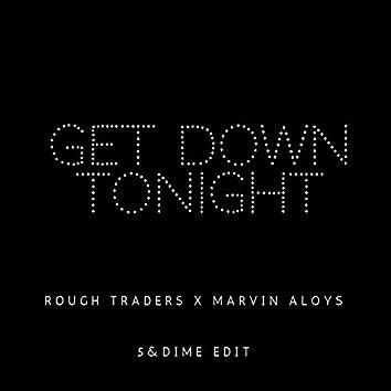 Get Down Tonight (5&Dime Edit)