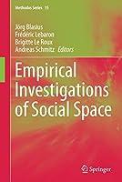 Empirical Investigations of Social Space (Methodos Series, 15)