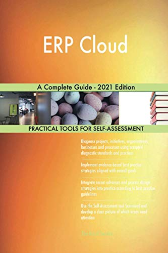 ERP Cloud A Complete Guide - 2021 Edition