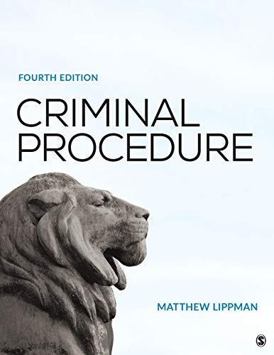Compare Textbook Prices for Criminal Procedure 4 Edition ISBN 9781544334752 by Lippman, Matthew