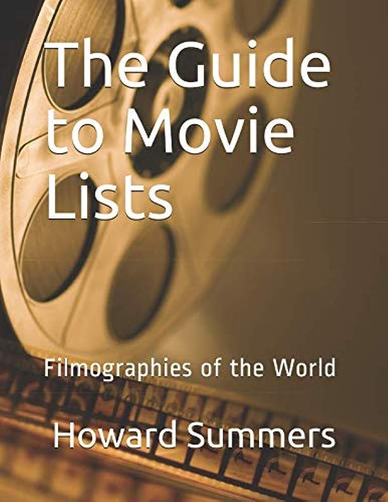 首相ムス挽くThe Guide to Movie Lists: Filmographies of the World