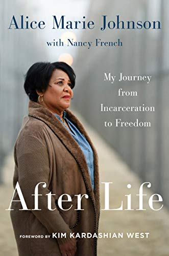 After Life: My Journey from Incarceration to Freedom