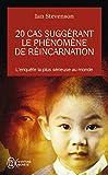 20 cas suggérant le phénomène de réincarnation - J'ai lu - 07/03/2007